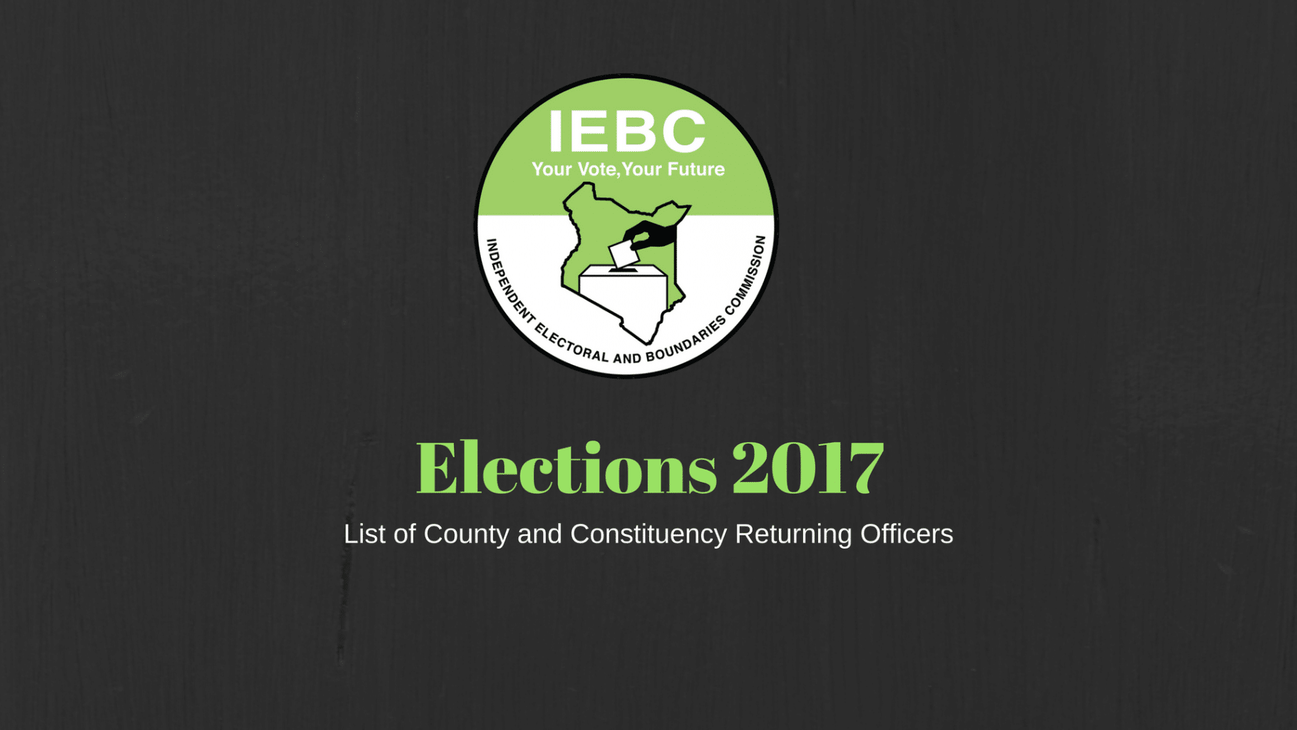 Full List of County and Constituency Returning Officers