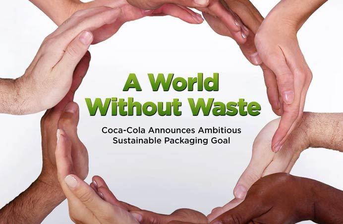 World Without Waste: Coca-Cola's Ambitious Vision Towards Sustainability.