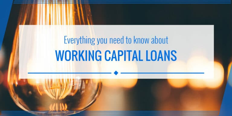 Working capital loans: The definitive guide (2019 update)