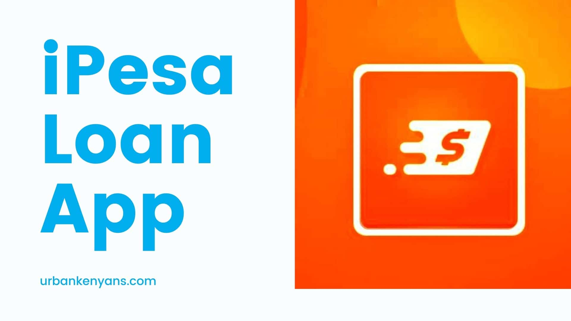 iPesa Loan App Download (2020 Update)